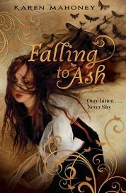 Falling to Ash af Karen Mahoney