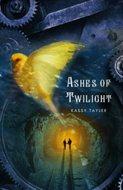 Ashes of twilight af Kassy Tayler
