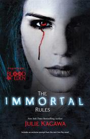 The Immortal Rules af Julie Kagawa
