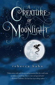 A Creature of Moonlight af Rebecca Hahn