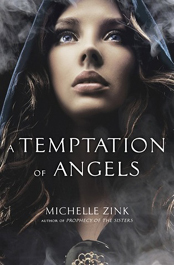 A temptation of angels af Michelle Zink