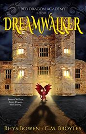 Dreamwalker af Rhys Bowen og C M Broyles