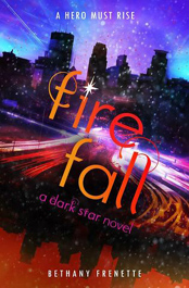 Fire Fall af Bethany Frenette