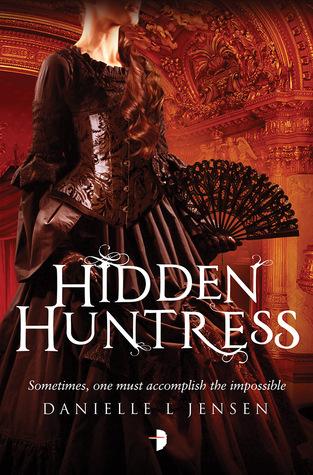 Hidden Huntress af Danielle L. Jensen