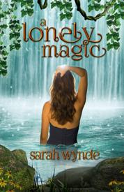 A Lonely Magic af Sarah Wynde