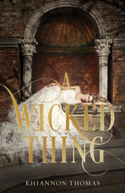 A Wicked thing af Rhiannon Thomas