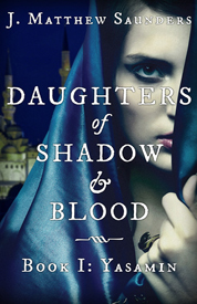 Daughters of shadow and blood af J Matthew Saunders