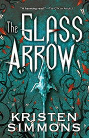 Glass arrow af Kristen Simmons