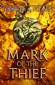 Mark of the Thief af Jennifer A Nielsen