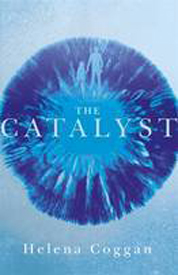 The Catalyst af Helena Coggan