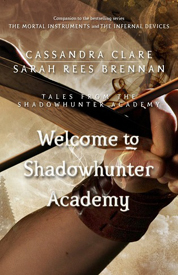 Welcome to shadowhunter academy af Cassandra Clare
