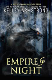 Empire of night af Kelley Armstrong