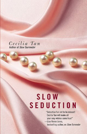 Slow seduction af Cecilia Tan
