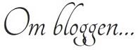 Om Bloggen 2...