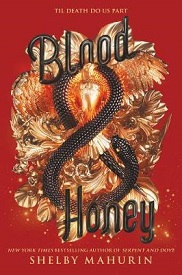 Blood and honey af Shelby Mahurin